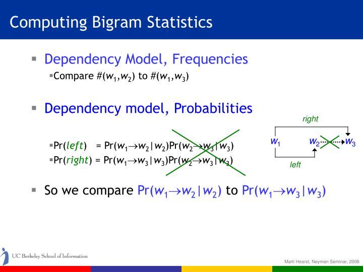 Computing Bigram Statistics