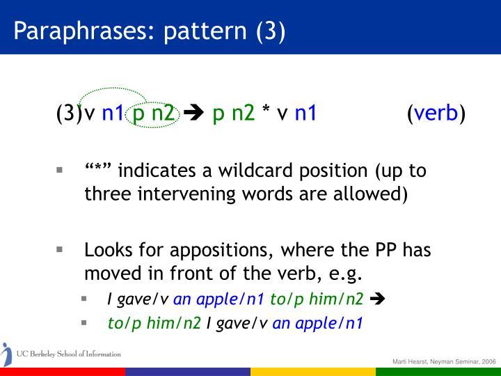 Paraphrases: pattern (3)