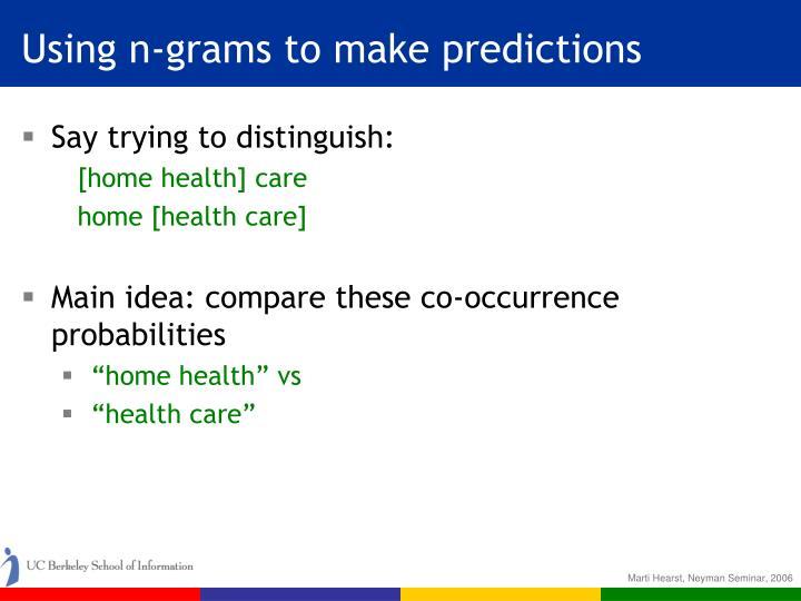 Using n-grams to make predictions