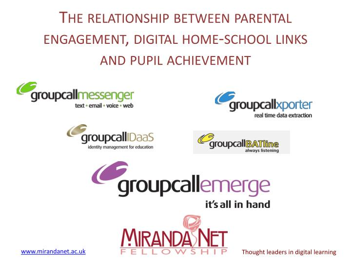 the relationship between parental engagement digital home school links and pupil achievement n.