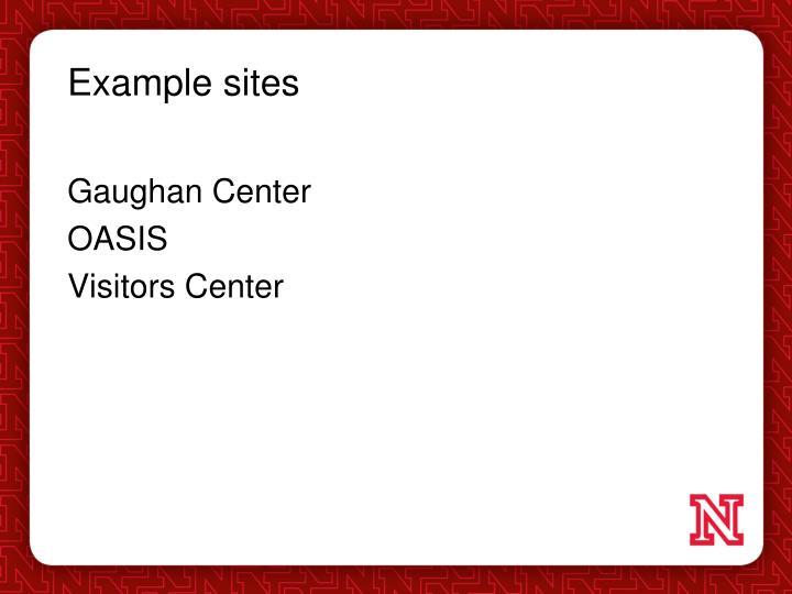 Example sites