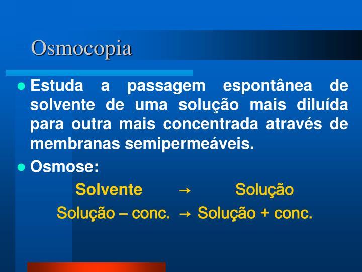 Osmocopia