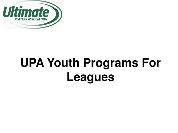upa youth programs for leagues n.