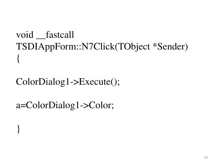 void __fastcall TSDIAppForm::N7Click(TObject *Sender)