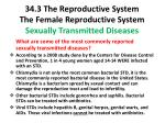 34 3 the reproductive system the female reproductive system sexually transmitted diseases