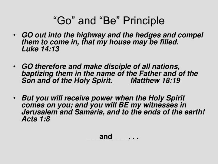 """""""Go"""" and """"Be"""" Principle"""