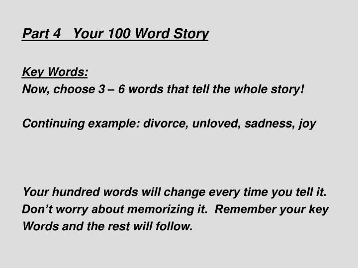 Part 4   Your 100 Word Story