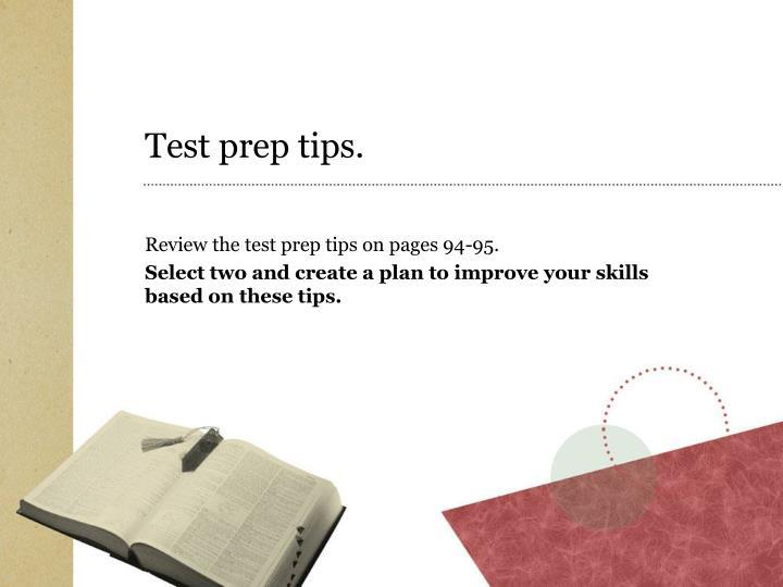 Test prep tips.