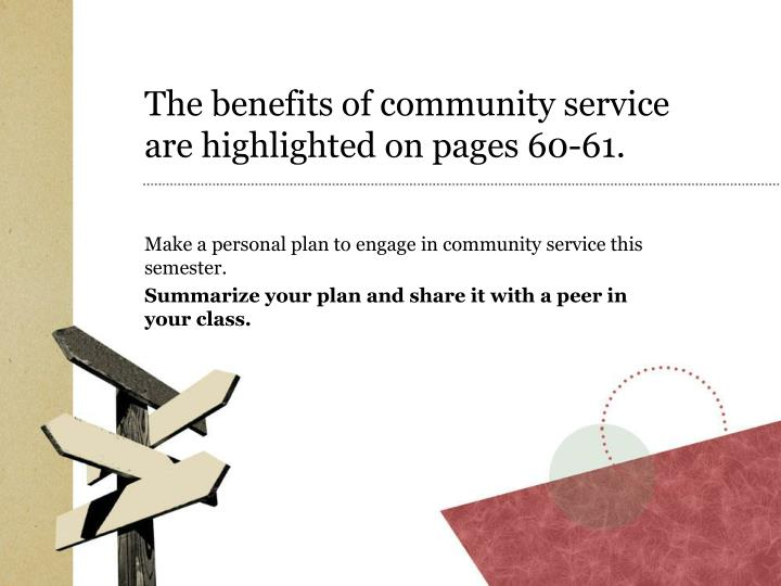 The benefits of community service are highlighted on pages 60-61.