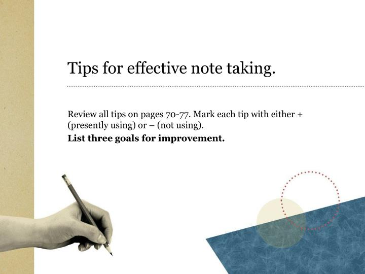 Tips for effective note taking.