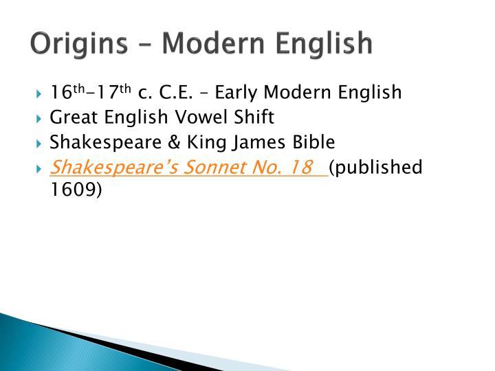 Origins – Modern English