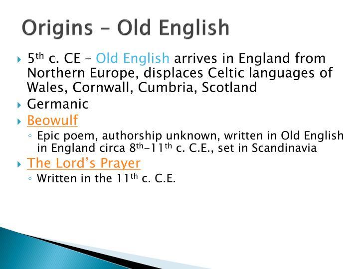 Origins – Old English