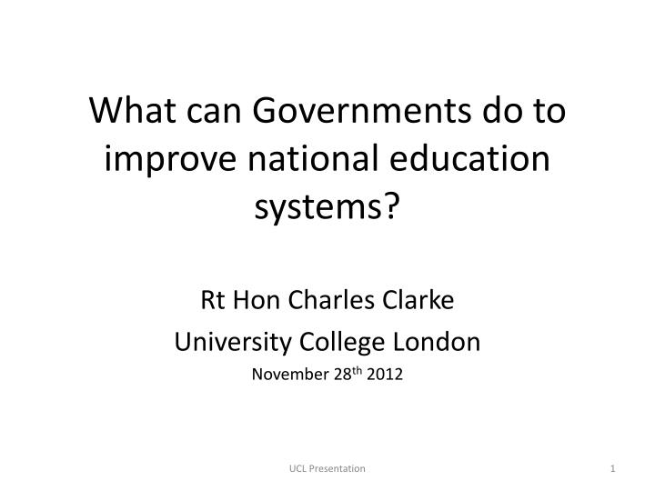What can governments do to improve national education systems