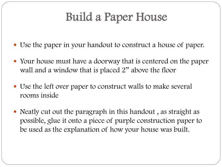 Build a Paper House