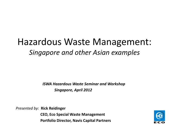 PPT - Hazardous Waste Management: Singapore and other Asian examples ...
