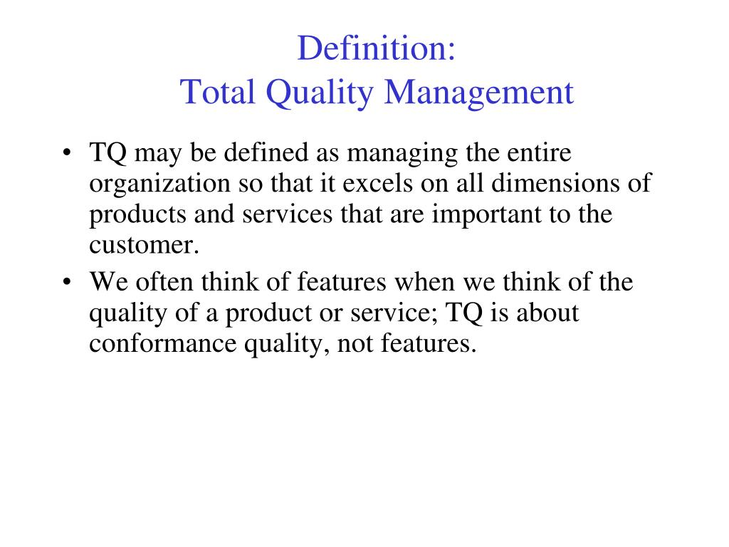 define traditional management quality Define quality assurance: a program for the systematic monitoring and evaluation of the various aspects of a project, service, or facility to ensure.