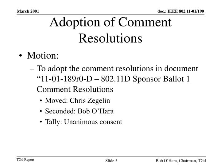 Adoption of Comment Resolutions