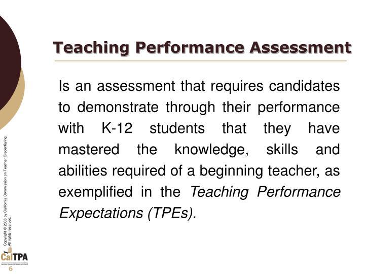 Teaching Performance Assessment