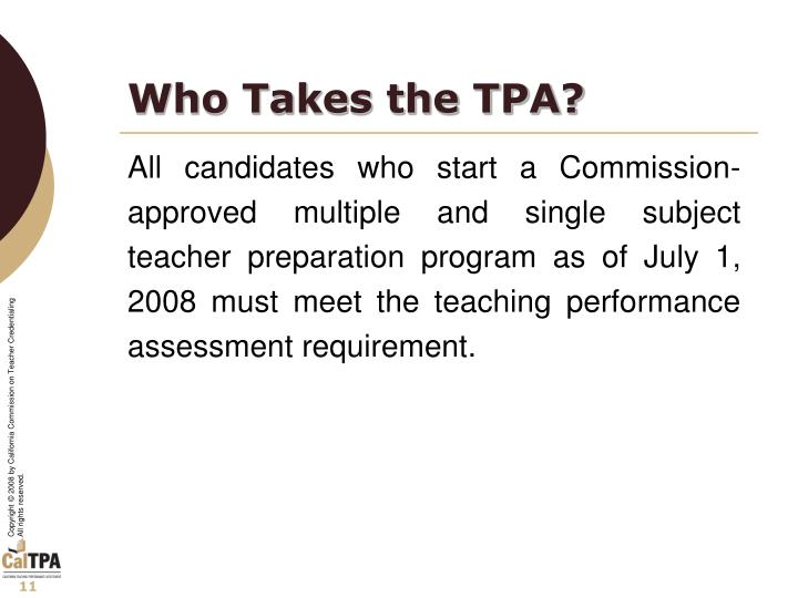 Who Takes the TPA?