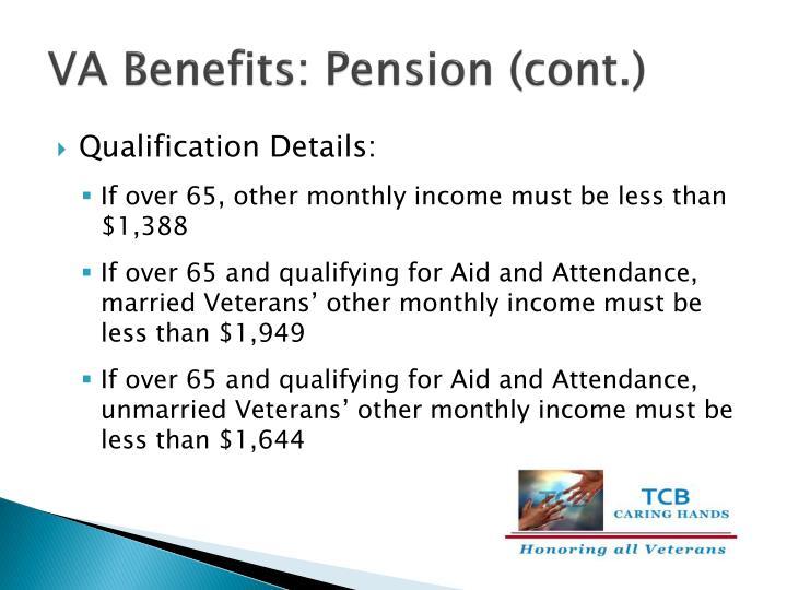 VA Benefits: Pension (cont.)