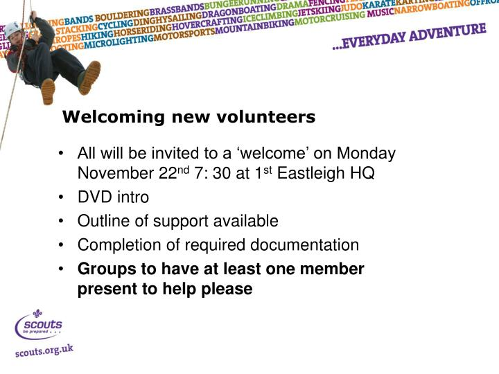 Welcoming new volunteers