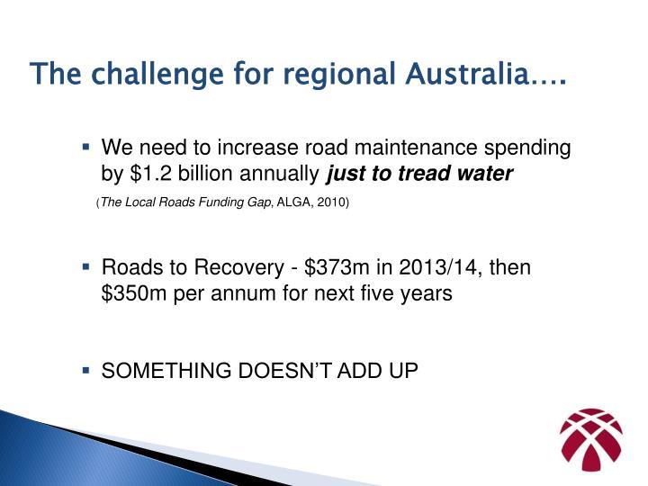 The challenge for regional Australia….