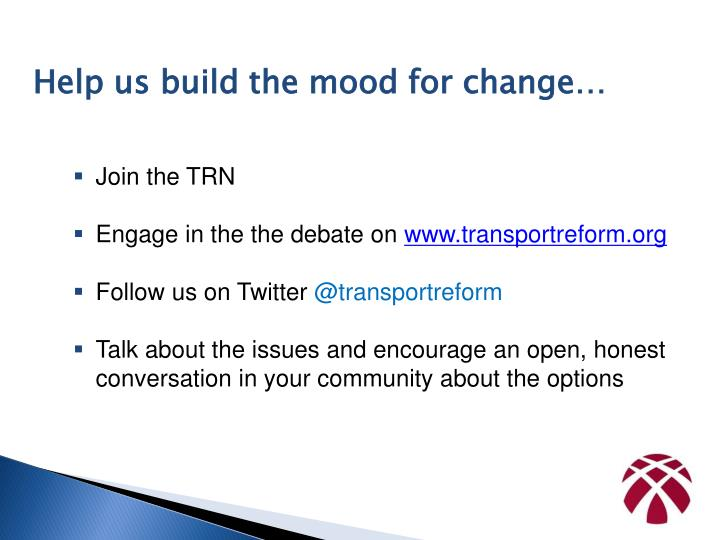 Help us build the mood for change…