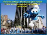 the famous macy s thanksgiving day parade in new york city is part of the traditional celebration