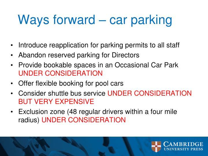Ways forward car parking