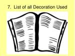 7 list of all decoration used