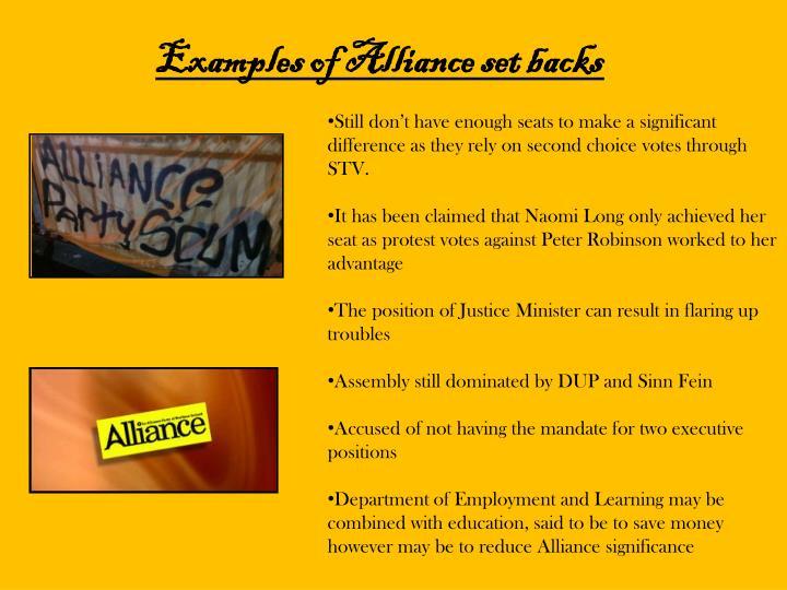 Examples of Alliance set backs