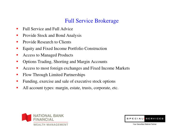 Full Service Brokerage
