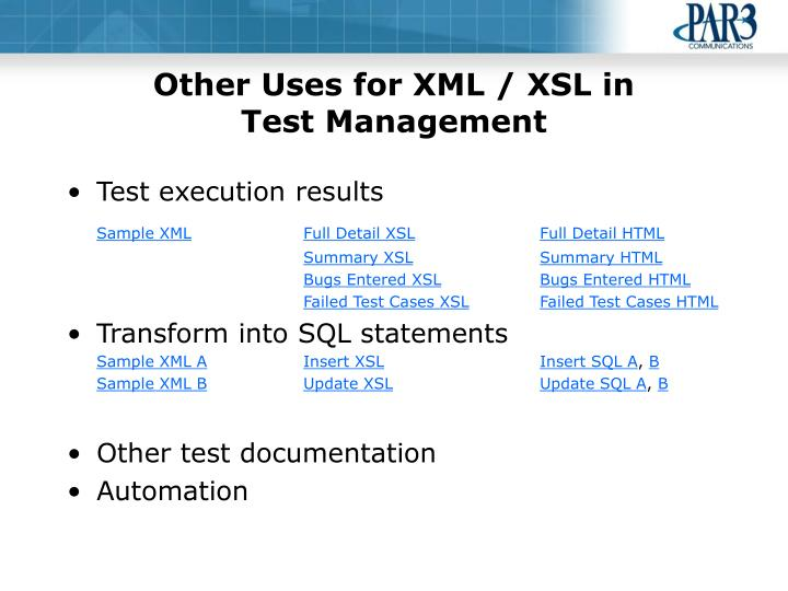 Other Uses for XML / XSL in