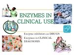 enzymes in clinical use