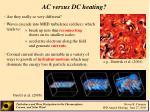 ac versus dc heating
