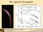 the classical chromosphere