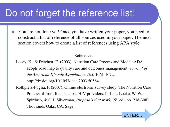 Do not forget the reference list!