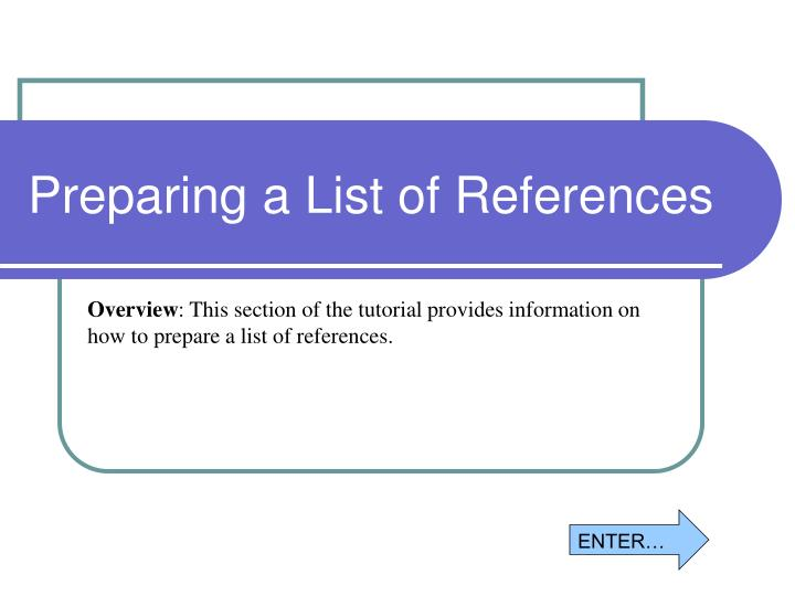 Preparing a List of References