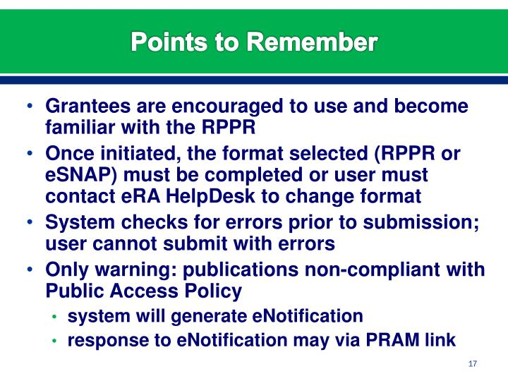 Grantees are encouraged to use and become familiar with the RPPR