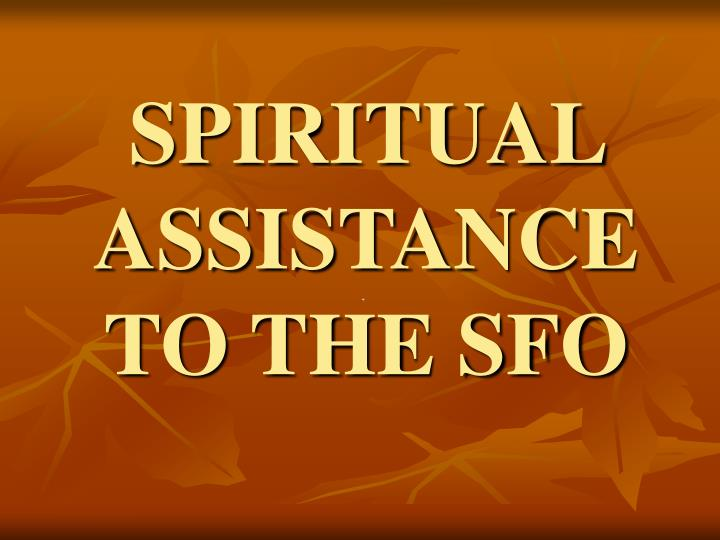 spiritual assistance to the sfo n.