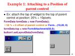 example 1 attaching to a position of parent control