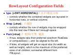 rowlayout configuration fields