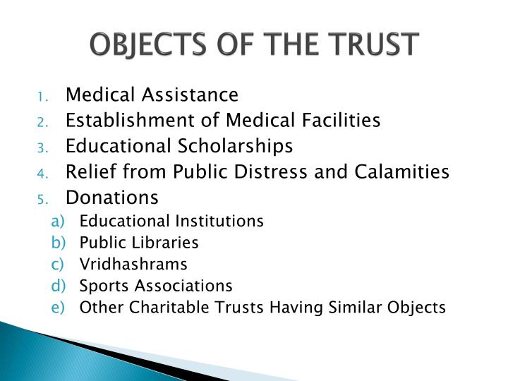 Objects of the trust