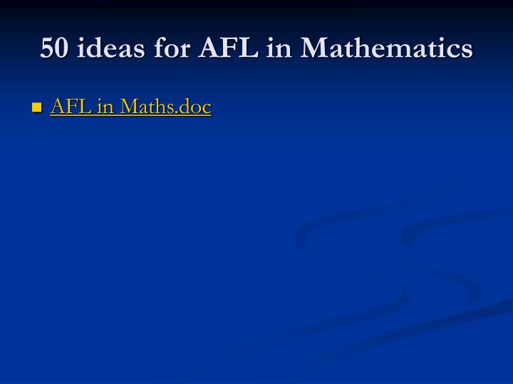 50 ideas for AFL in Mathematics