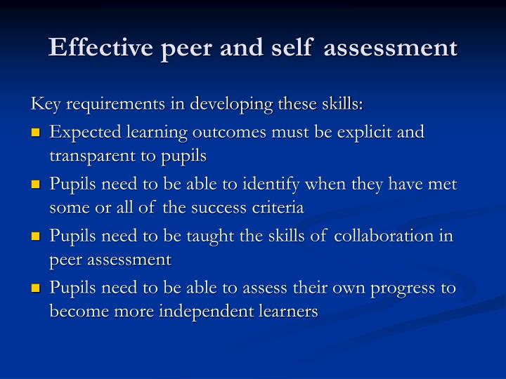 Effective peer and self assessment