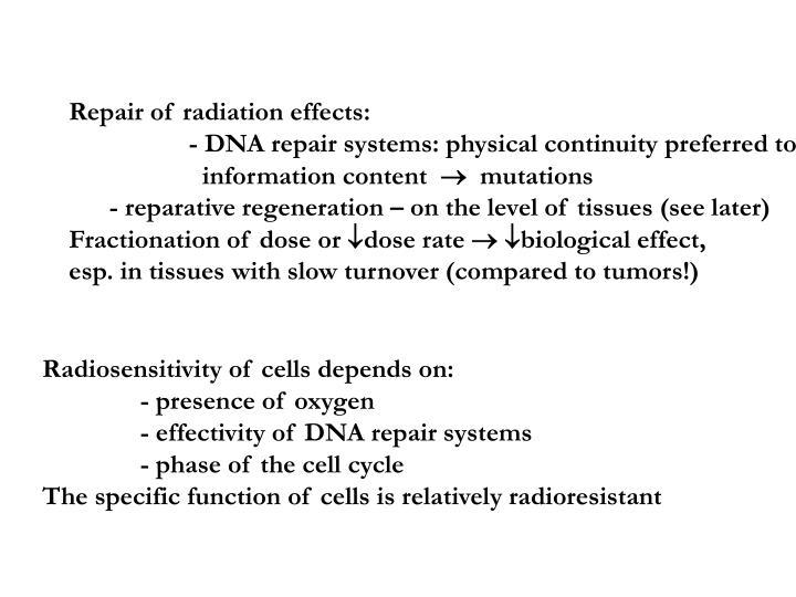 Repair of radiation effects: