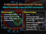 combination antiretroviral therapy haart guidelines to prevent mtc transmission