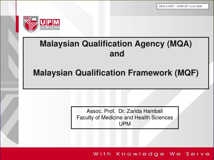 Ppt malaysian qualification agency mqa and malaysian mqa mqf udim 30th june 2008 toneelgroepblik Images