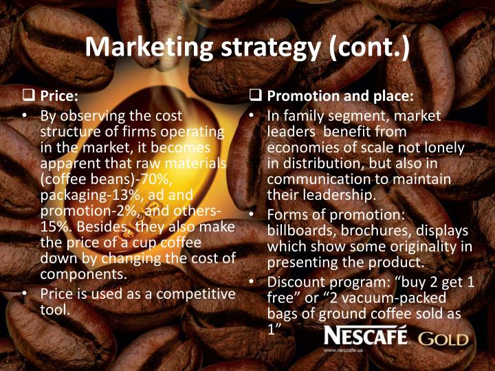 Marketing strategy (cont.)