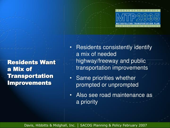 Residents Want a Mix of Transportation Improvements